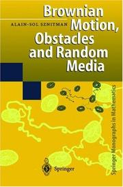 Cover of: Brownian motion, obstacles, and random media | Alain-Sol Sznitman