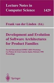 Cover of: Development and evolution of software architectures for product families | International Workshop on Development and Evolution of Software Architectures for Product Families (2nd 1998 Las Palmas (Canary Islands))