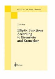 Cover of: Elliptic functions according to Eisenstein and Kronecker