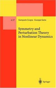 Cover of: Symmetry and Perturbation Theory in Nonlinear Dynamics (Lecture Notes in Physics Monographs) | Giampaolo Cicogna