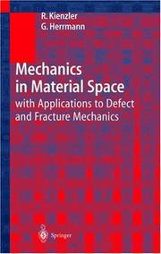 Cover of: Mechanics in Material Space | Reinhold Kienzler