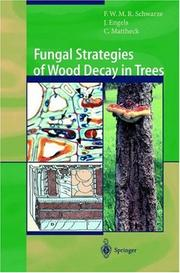 Cover of: Fungal Strategies of Wood Decay in Trees | Francis W.M.R. Schwarze