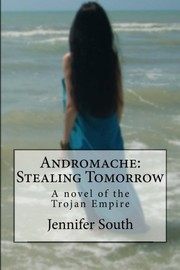 Andromache : Stealing Tomorrow