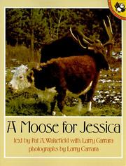 Cover of: A Moose for Jessica | Pat A. Wakefield