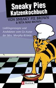 Cover of: Sneaky Pies Katzenkochbuch