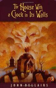 Cover of: The House With A Clock In Its Walls