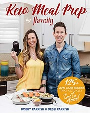 Cover of: Keto Meal Prep by FlavCity | Bobby Parrish, Dessi Parrish