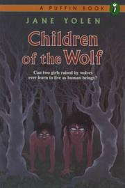 Cover of: Children of the Wolf: a novel