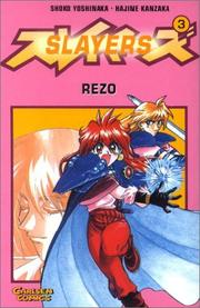 Cover of: Slayers, Bd.3, Rezo