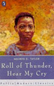 Cover of: Roll of Thunder, Hear My Cry (Puffin Modern Classics) | Mildred D. Taylor