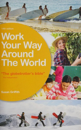 Work your way around the world by Susan Griffith