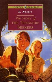 Cover of: The story of the treasure seekers: being the adventures of the Bastable children in search of a fortune