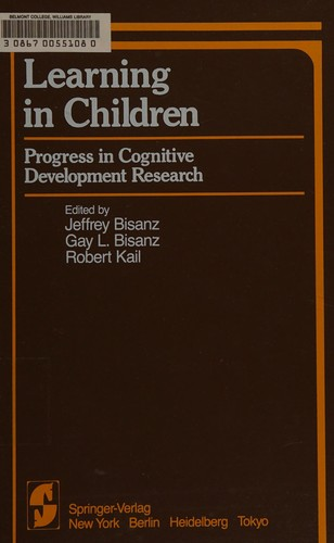 Learning in Children by Jeffrey Bisanz, Gay L. Bisanz