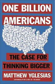 Cover of: One Billion Americans by Matthew Yglesias