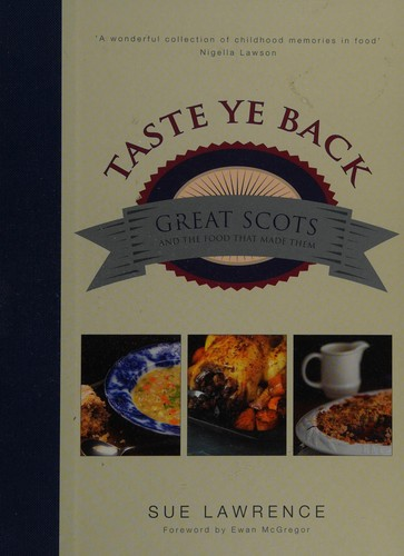 Taste ye back by Sue Lawrence