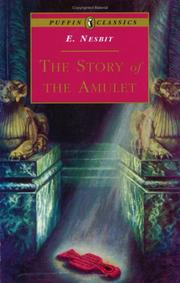 Cover of: The Story of the Amulet