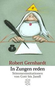 Cover of: In Zungen reden. Stimmenimitationen von Gott bis Jandl