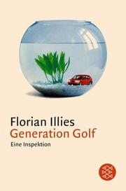 Cover of: Generation Golf. Eine Inspektion