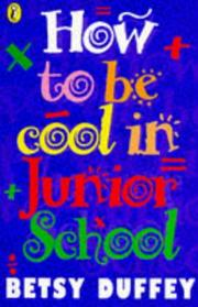 Cover of: How to Be Cool in Junior School