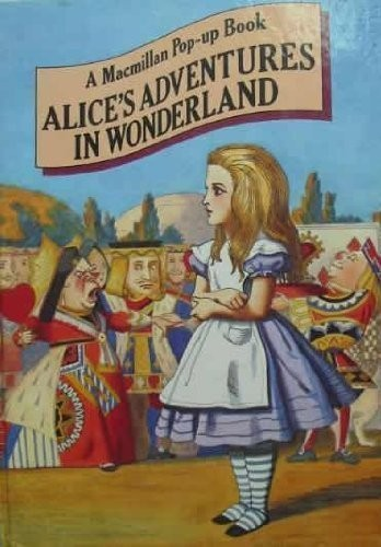 Alice's Adventures in Wonderland by Lewis Carroll, John Tenniel, Jenny Thorne