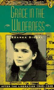Grace in the wilderness : After the liberation, 1945-1948