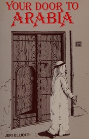 Cover of: Your door to Arabia | Jeri Elliott