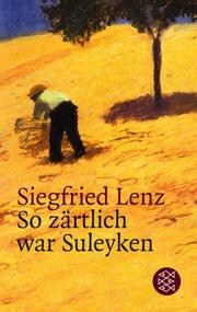 Cover of: So za rtlich war Suleyken