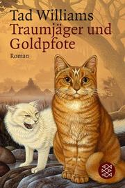 Cover of: Traumjäger und Goldpfote. Roman