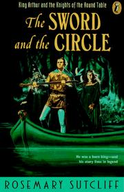 Cover of: The Sword and the Circle | Rosemary Sutcliff