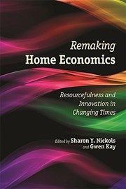 Cover of: Remaking Home Economics