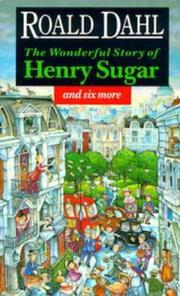 Cover of: The Wonderful Story of Henry Sugar