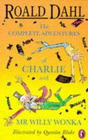 Cover of: Charlie and MR Willy Wonka - The Complete Ad