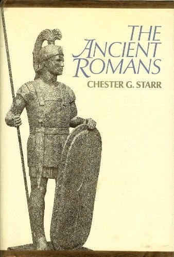 The ancient Romans by Chester G. Starr