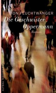 Cover of: Die Geschwister Oppermann