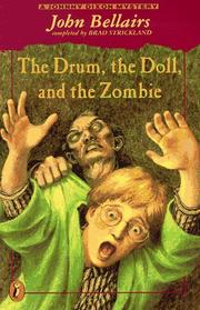 Cover of: The Drum, the Doll, and the Zombie | John Bellairs