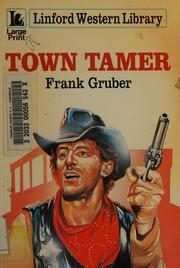 Towntamer