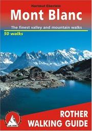 Cover of: Around Mont Blanc a Rother Walking Guide | Eberlein