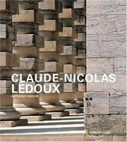 Claude-Nicolas Ledoux by Anthony Vidler