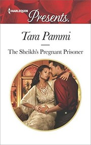 Cover of: The sheikh's pregnant prisoner | Tara Pammi