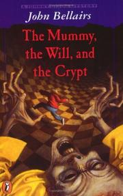 Cover of: The Mummy, the Will and the Crypt (A Johnny Dixon Mystery)