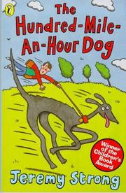 Cover of: The Hundred Mile-An-Hour Dog | Jeremy Strong