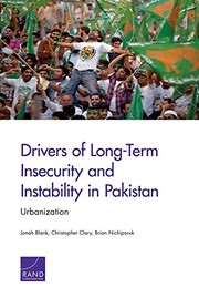 Cover of: Drivers of Long-Term Insecurity and Instability in Pakistan | Jonah Blank, Christopher Clary, Brian Nichiporuk