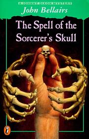 Cover of: The Spell of the Sorcerer's Skull