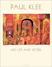 Cover of: Paul Klee, his life and work
