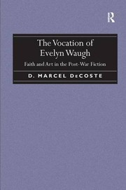 Cover of: The Vocation of Evelyn Waugh | D. Marcel DeCoste