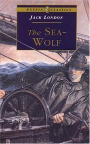 Cover of: The Sea-Wolf (Puffin Classics) by Jack London
