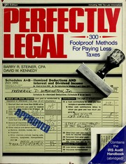 Perfectly legal by Barry Steiner, Barry R. Steiner, David W. Kennedy