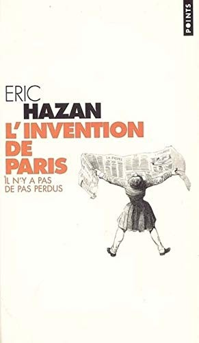 L'invention de Paris by Eric Hazan