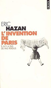 Cover of: L'invention de Paris | Eric Hazan