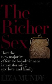 Cover of: The richer sex | Liza Mundy
